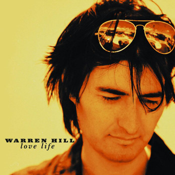 Warren Hill - Love Life
