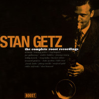 Stan Getz - Complete Roost Recordings