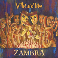 Willie And Lobo - Zambra
