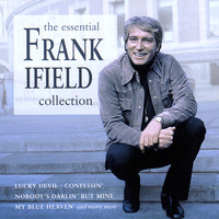 Frank Ifield - The Essential Collection