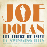Joe Dolan - Let There Be Love