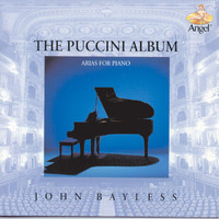John Bayless - The Puccini Album: Arias For Piano