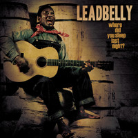 Leadbelly - The Best Of Leadbelly