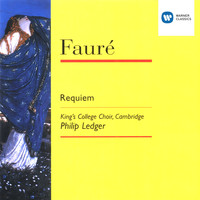 Choir of King's College, Cambridge/Stephen Cleobury - Fauré: Requiem, etc.