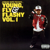 Jermaine Dupri - Jermaine Dupri Presents... Young, Fly & Flashy Vol. 1 (Explicit)