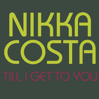 Nikka Costa - Till I Get To You
