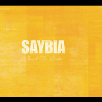 Saybia - Bend The Rules