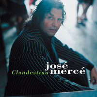 Jose Merce - Clandestino
