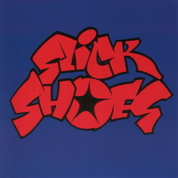 Slick Shoes - Slick Shoes