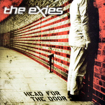 The Exies - Head For The Door