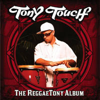 Tony Touch - The Reggaetony Album (Explicit)
