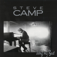 STEVE CAMP - Doing My Best : Vol. I