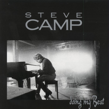 STEVE CAMP - Doing My Best - Vol. I