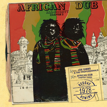 Joe Gibbs & The Professionals - African Dub All-Mighty Chapter 3