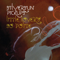 Silversun Pickups - Little Lover's So Polite (Int'l DMD)