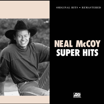 Neal McCoy - Super Hits