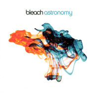 Bleach - Astronomy