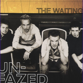 The Waiting - Unfazed