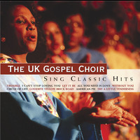 UK Gospel Choir - Sing Classic Hits