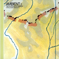 Harold Budd - Ambient, Vol. 2: The Plateaux Of Mirror