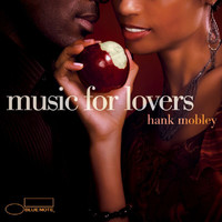 Hank Mobley - Music For Lovers