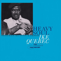 Ike Quebec - Heavy Soul (Remastered)