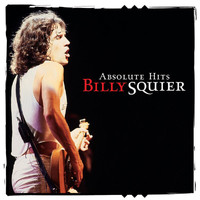 Billy Squier - Absolute Hits