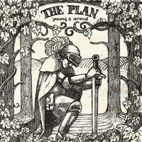 The Plan - Young & Armed