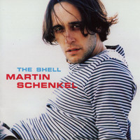Martin Schenkel - The Shell