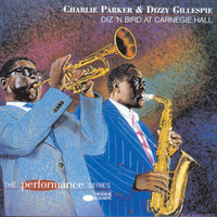 Charlie Parker - Diz 'N Bird At Carnegie Hall (Remastered)