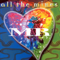 MR - All The Mixes