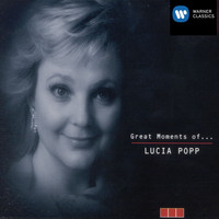 Lucia Popp - Great Moments of Lucia Popp