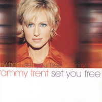 Tammy Trent - Set You Free