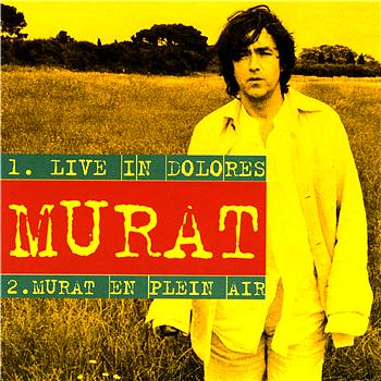 Jean-Louis Murat - live in dolores
