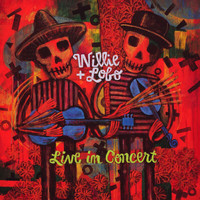 Willie And Lobo - Live In Concert (Live)
