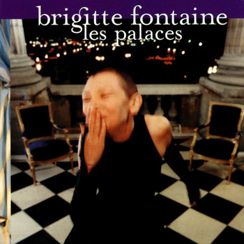 Brigitte Fontaine - palaces