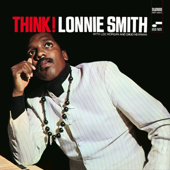 Lonnie Smith - Think (Remastered 2003/Rudy Van Gelder Edition)