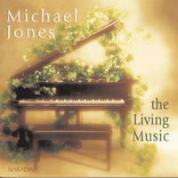 Michael Jones - The Living Music