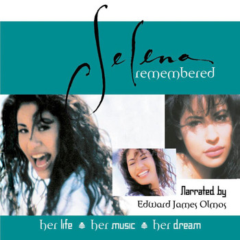 Selena - Selena Remembered