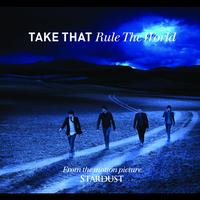 Take That - Rule The World (International Version)