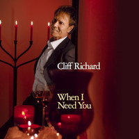 Cliff Richard - When I Need You