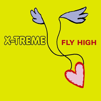 X-Treme - Fly High
