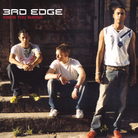 3rd Edge - Know You Wanna