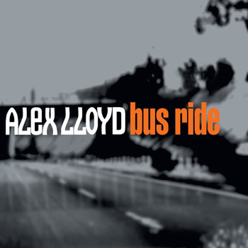 Alex Lloyd - Bus Ride