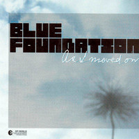 Blue Foundation - As I Moved On