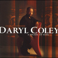 Daryl Coley - Compositions: A Decade Of Song