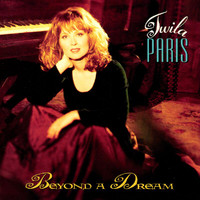 Twila Paris - Beyond A Dream