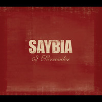 Saybia - I Surrender