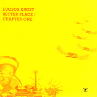 Djosos Krost - Better Place/Chapter One Single