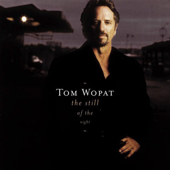 Tom Wopat - The Still Of The Night